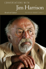 Conversations with Jim Harrison, Revised and Updated (Literary Conversations) Cover Image