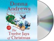 The Twelve Jays of Christmas: A Meg Langslow Mystery (Meg Langslow Mysteries) Cover Image