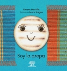 Soy la arepa: La historia de la arepa Cover Image