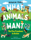 What Animals Want: The Five Freedoms in Action Cover Image