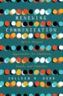 Renewing Communication: Spirit-Shaped Approaches for Children, Youth, and Families Cover Image