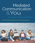 Mediated Communication & You: An Introduction to Internet & Media Effects Cover Image