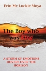 The Boy who was King: A Storm of Emotions Hovers Over the Horizon Cover Image