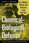 Chemical-Biological Defense: U.S. Military Policies and Decisions in the Gulf War Cover Image