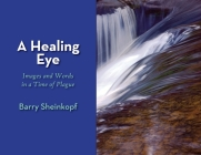 A Healing Eye: Images and Words in a Time of Plague Cover Image
