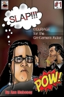 SLAP!!! Courage for the On-Camera Actor Cover Image