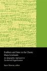 Emblem and State in the Classic Maya Lowlands: An Epigraphic Approach to Territorial Organization (Dumbarton Oaks Other Titles in Pre-Columbian Studies) Cover Image