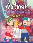 Autumn Coloring Page For Kids Ages 5-7: Funny and Cute Autumn Coloring Pages For Kids, Toddlers & Preschool, Gift Idea For Children, Toddlers, Kinderg Cover Image