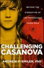 Challenging Casanova: Beyond the Stereotype of the Promiscuous Young Male Cover Image