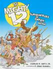The Mighty 12: Superheroes of Greek Myth Cover Image