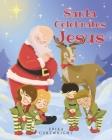 Santa Celebrates Jesus Cover Image