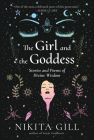 The Girl and the Goddess: Stories and Poems of Divine Wisdom Cover Image