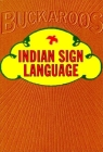 Indian Sign Language (Buckaroos) Cover Image