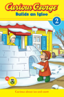 Curious George Builds an Igloo (CGTV reader) Cover Image
