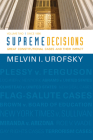 Supreme Decisions, Volume 2: Great Constitutional Cases and Their Impact, Volume Two: Since 1896 Cover Image