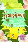 Frangipani: A Novel Cover Image
