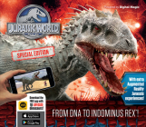 Jurassic World Special Edition: From DNA to Indominus Rex! (Iexplore) Cover Image