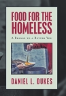 Food for the Homeless: A Bridge to a Better You Cover Image