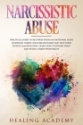 Narcissistic Abuse: Practical Guide to Recovery from an Emotional Abuse Syndrome, Thrive Your Relationship and Stop Toxic People's Manipul Cover Image