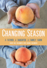 Changing Season: A Father, a Daughter, a Family Farm Cover Image