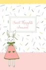 Sweet Thoughts Journal: a children's gratitude journal featuring Honeysuckle The Little Bunny Cover Image