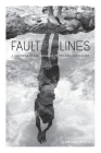 Fault Lines: A Collection of Contemporary Poetry and Photography Cover Image