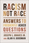 Racism, Not Race: Answers to Frequently Asked Questions Cover Image