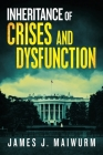 Inheritance of Crises and Dysfunction Cover Image