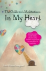 The Children's Meditations In my Heart: A book in the series The Valley of Hearts Cover Image