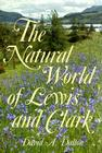 The Natural World of Lewis and Clark Cover Image