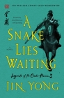 A Snake Lies Waiting: The Definitive Edition (Legends of the Condor Heroes #3) Cover Image