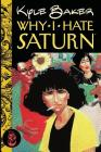 Why I Hate Saturn Vol.3: Part 3 of 3 Cover Image