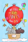 My First Kids Jokes ages 3-5: Especially created for kindergarten and beginner readers1 Cover Image