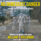 No Immediate Danger: Volume One of Carbon Ideologies Cover Image
