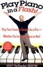 Play Piano in a Flash!: Play Your Favorite Songs Like a Pro -- Whether You've Had Lessons or Not! Cover Image
