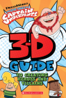 3D Guide to Creating Heroes and Villains (Epic Tales of Captain Underpants) Cover Image