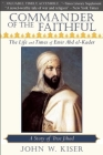 Commander of the Faithful: The Life and Times of Emir Abd El-Kader Cover Image