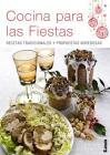 Cocina para las fiestas: Recetas tradicionales y propuestas novedosas Cover Image
