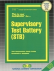 Supervisory Test Battery (STB): Passbooks Study Guide (Career Examination Series) Cover Image