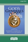 God's Generals For Kids/John G. Lake: Volume 8 (16pt Large Print Edition) Cover Image