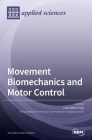 Movement Biomechanics and Motor Control Cover Image