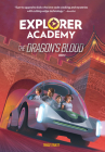 Explorer Academy: The Dragon's Blood (Book 6) Cover Image