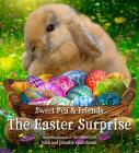 The Easter Surprise (Sweet Pea & Friends #5) Cover Image