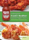 Cooking with Frank's RedHot Cayenne Pepper Sauce: Delicious Recipes That Bring the Heat Cover Image