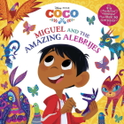 Miguel and the Amazing Alebrijes (Disney/Pixar Coco) (Pictureback(R)) Cover Image