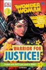 DK Readers L3: DC Comics Wonder Woman: Warrior for Justice! Cover Image