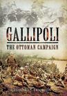 Gallipoli: The Ottoman Campaign Cover Image