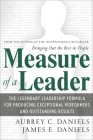 Measure of a Leader: The Legendary Leadership Formula That Inspires Initiative and Builds Commitment in Your Organization Cover Image