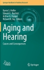 Aging and Hearing: Causes and Consequences (Springer Handbook of Auditory Research #72) Cover Image