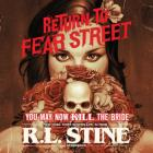 You May Now Kill the Bride: Return to Fear Street, Book 1 Cover Image